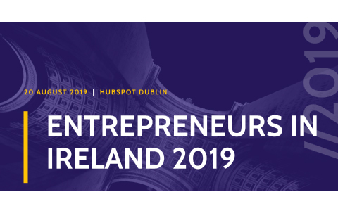 Entrepreneurs in Ireland 2019