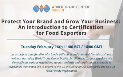 Protect Your Brand and Grow Your Business: An Introduction to Certification for Food Exporters